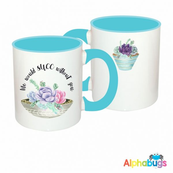 Mugs – Aloe There – Life would Succ