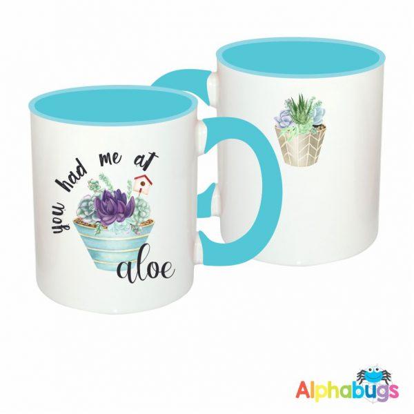 Mugs – Aloe There – You had Me