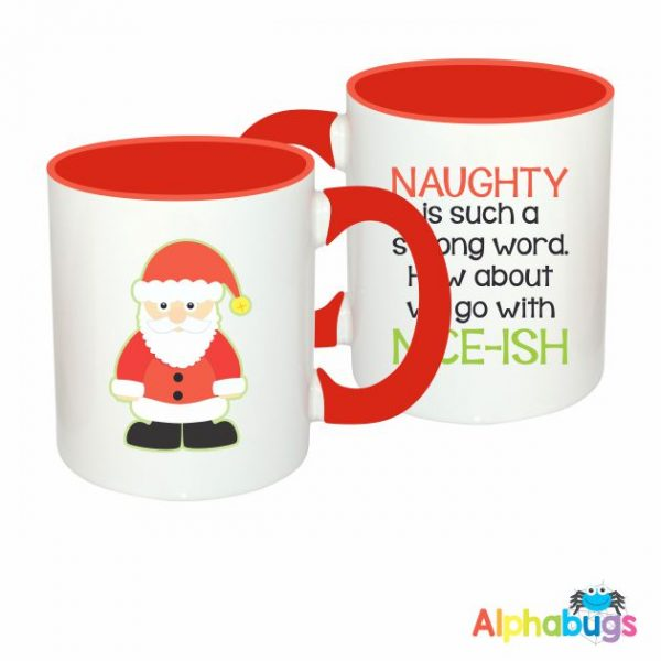 Mugs – Naughty is a Strong Word
